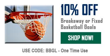 10% Off Breakaway Or Fixed Basketball Goals