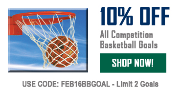 10% Off All Competition Basketball Goals!